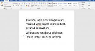 Cara Menghilangkan Garis Merah di Word Dengan Mudah